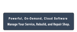 Powerful, On_Demand, Cloud Software to Manage Your Service, Rebuild, and Repair shop